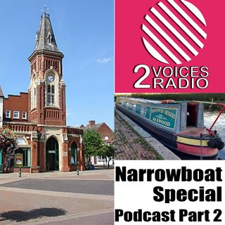 Narrowboat Navigating with The Two Voices. Part 2. Autumn 2018. Podcast EP 67