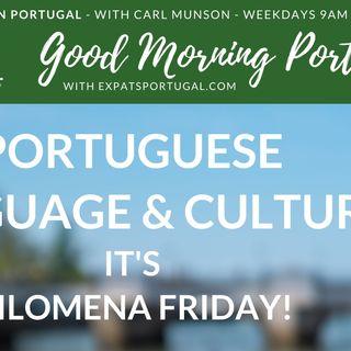 Learn Portuguese language & culture on 'Filomena Friday'