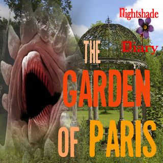 The Garden of Paris | Strange Creature Story | Podcast