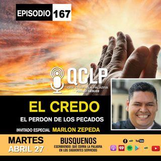 QCLP-EL CREDO PARTE #7