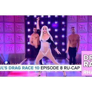 RuPaul's Drag Race Season 10 | Episode 8 Ru-Cap