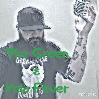 The Mic Check Podcast w/Jay Blessike Ep#5 Tha Green & Yelo Fever