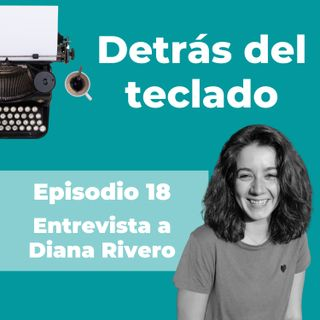 018. Entrevista a Diana Rivero, copywriter bilingüe