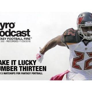 Week 13 Fantasy Football Matchups - Pyro Podcast - Show 252