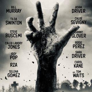 Radio ScreenWeek #9: I morti non muoiono e tornano sul grande schermo!