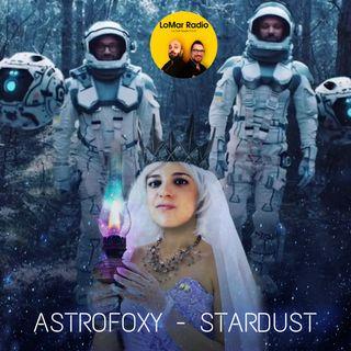 ALoMar di #Stardust con Astrofoxy