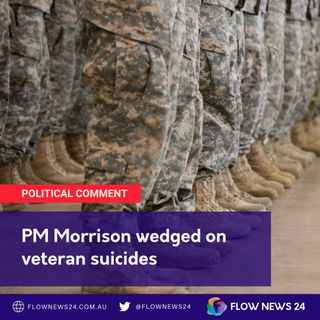 PM Morrison politically wedged on investigating veteran suicides