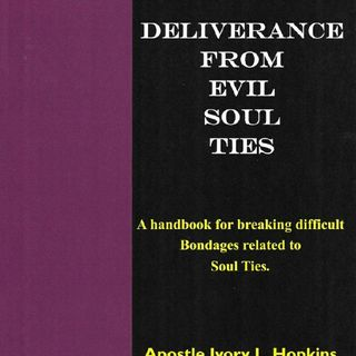 Evil Soul Ties With The Dead   Author Apostle Ivory Hopkins