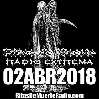 Ritos De Muerte Radio Show 02ABR2018