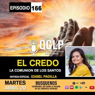 QCLP-EL CREDO PARTE #6