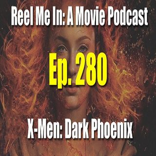Ep. 280: Dark Phoenix