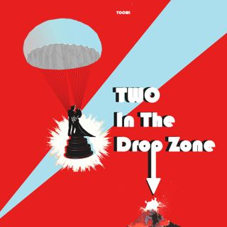 Trailer - Two In The Dropzone