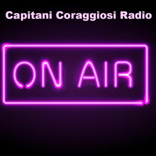 Capitani Coraggiosi Radio on Air