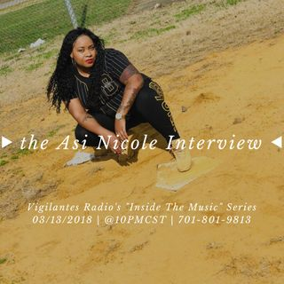 The Asi Nicole Interview.