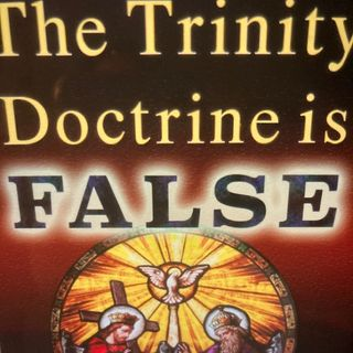 The Oneness of God 1 - Exposing the doctrine of the trinity