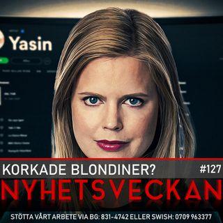 Nyhetsveckan #127 –  Korkade blondiner, Åkesson sviker, folket mot Wall Street