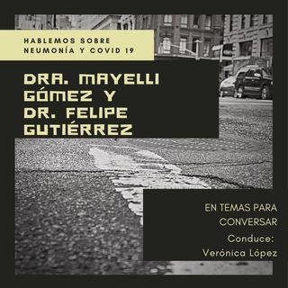 Neumonía con la Dra. Mayelli Gómez y el Dr. Andrés Felipe Gutiérrez