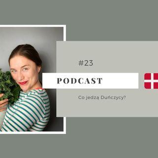 #23 Co jedzą duńczycy?