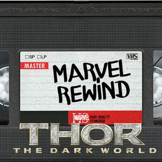 The Marvel Rewind: Thor: The Dark World