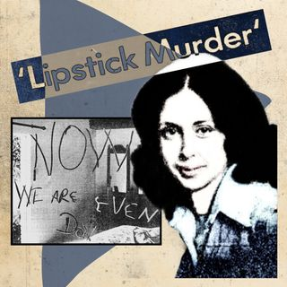 The Dallas Lipstick Murder: The Strangulation of Debbie Martinson
