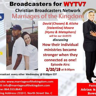 Marriages of the Kingdom #PODCAST #25 Marriage,Ministry & Purpose