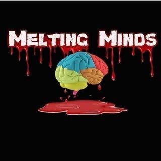 Episode 4 - Melting Minds