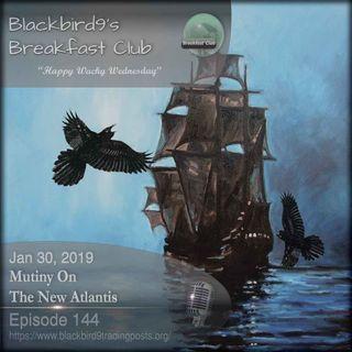 Mutiny On The New Atlantis - Blackbird9 Podcast