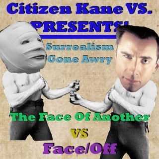 The Face of Another vs Face/Off with Special Guest Andrew Cameron