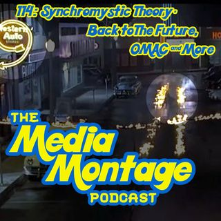 MMP 114 Synchromystic Theory & Back to the Future