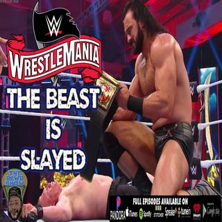 Wrestlemania 36: Firefly Fun House Good S*iT! The Beast is Slayed + More! Night 2 of 2 | The RCWR Show 4-5-2020
