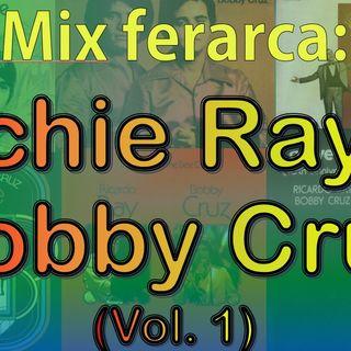 Mix ferarca - Richie Ray & Bobby Cruz (Vol 1)