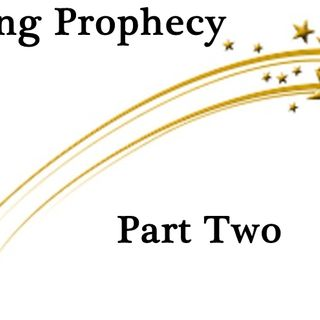 Living Prophecy Part 2