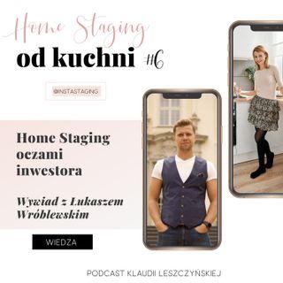 #6 Home Staging oczami inwestora