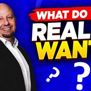 What Do You REALLY Want_  Dating and Relationship Advice