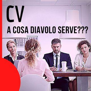 DIGITAL HR | EPISODIO 16 - Ma a cosa diavolo serve il CV??