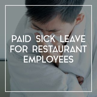 83 Paid Sick Leave For Restaurant Employees | Coronavirus Restaurant Impact