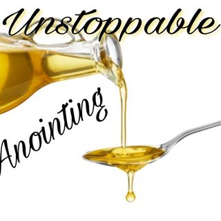 Unstoppable Anointing