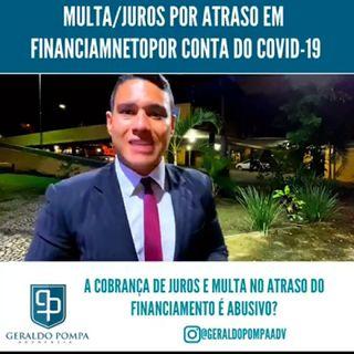 Dr. Geraldo Pompa Adv: Multa/Juros por atraso em Financiamento por Conta do COVID-19