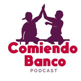 Comiendo Banco Podcast
