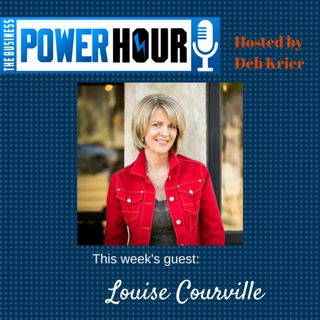 Guest: Louise Courville - Business Strategy Coach