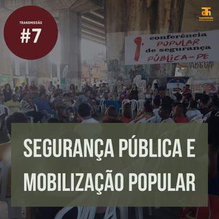 Segurança pública e mobilização popular