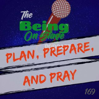 Plan, Prepare, and Pray