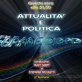 Forme d'Onda - Attualità, Politica, Casi Giudiziari - 11-10-2018
