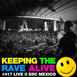 Episode 417: Live @ EDC Mexico!