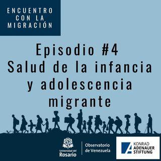Salud de la infancia y adolescencia migrante