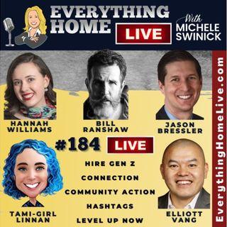 184 LIVE: Hire Gen Z, Connection, Community Action, Hashtags, Level Up Now