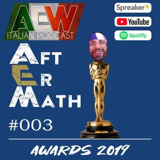 Awards 2019 - Aftermath Ep 03
