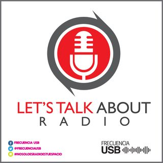 Let´s Talk About Radio