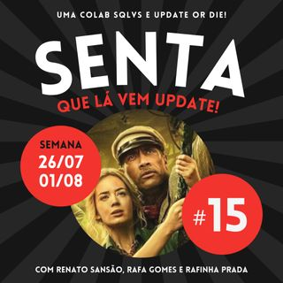#15 - Updates Streamings (26/7 a 1/8)