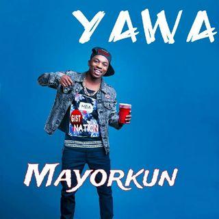 Yàwá - Mayorkun